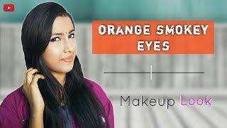 How To Create Orange Smokey Eyes | | Eye Makeup Tutorial