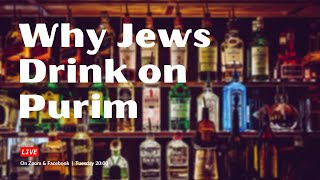 Why Jews drink on Purim