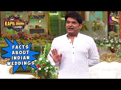 Kapil Reveals Facts Surrounding Indian Wedding - The Kapil Sharma Show
