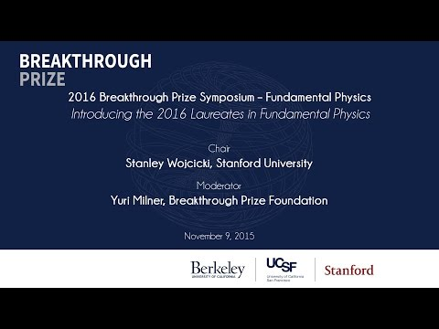 Introducing the 2016 Breakthrough Prize Laureates in Fundamental Physics