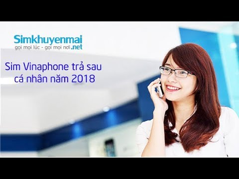 Sim Số đẹp Trả Sau Vinaphone Gọi Miễn Phí 10 Phút Năm 2018