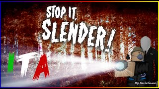 ROBLOX ITA - STOP IT! SLENDER 2