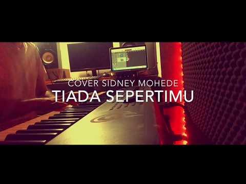 COVER TIADA SEPERTIMU SIDNEY MOHEDE