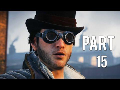 Assassin's Creed: Syndicate - Tập 15: Thâm nhập giới kinh doanh (Vietsub)