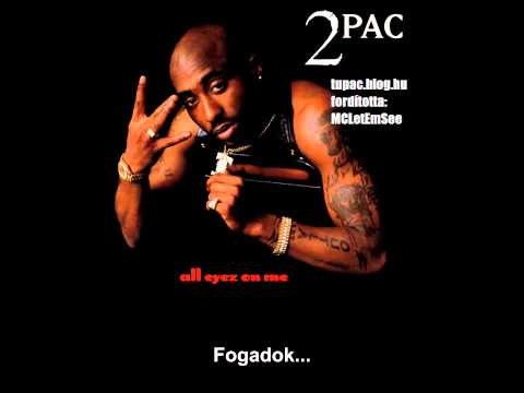 2Pac - Wonda Why The Call U Bitch (OG) (Magyar Felirattal)
