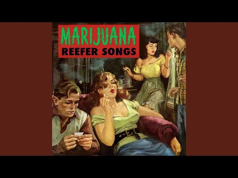 The Reefer Song
