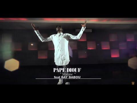 PAPE DIOUF-Malaw Feat Baye Babou(Vidéo Officielle)
