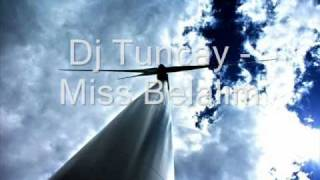 Download Dj Tuncay Miss Belalım wapmatix MP3 song and Music Video