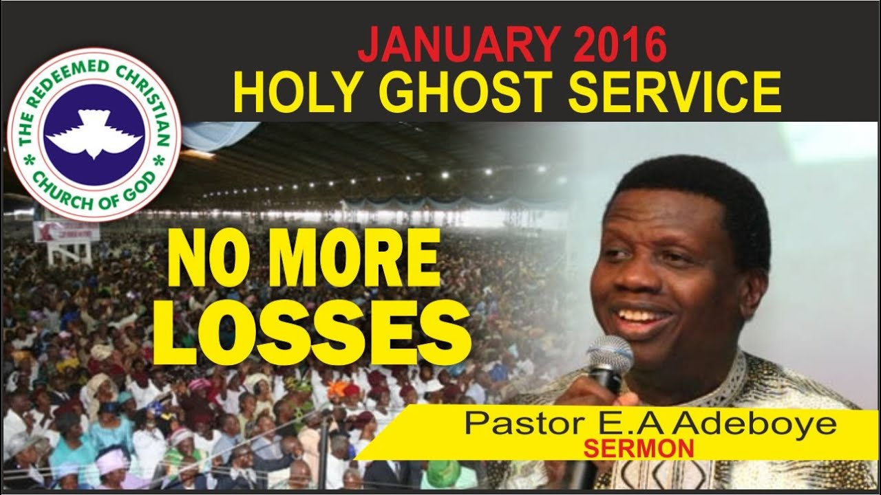... June 2016 Holy Ghost Service by Enoch Adeboye | The Christian Mail