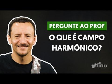 O que é Campo Harmônico? | Pergunte ao Professor