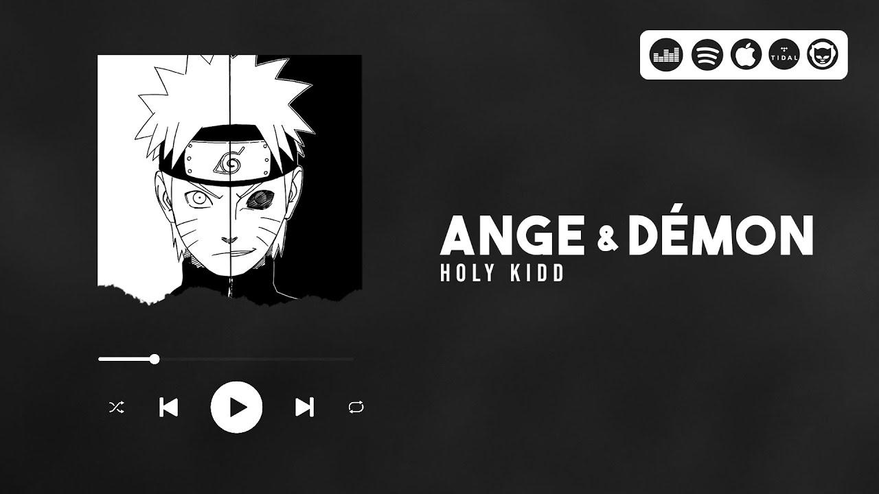 Holy Kidd - Ange & Démon (Naruto vs Kyubi AMV)