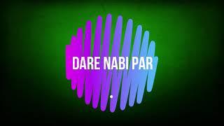 dare-nabi-par-naatiya-by-nisar-ahmed-marfani