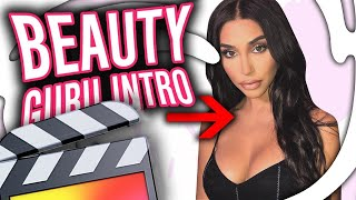 how to make an animated beauty guru intro final cut pro x