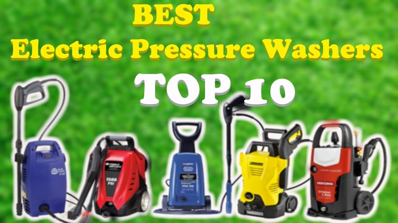Best Electric Power Washers 2019 Top 10 Best Electric Pressure Washers 2019   YouTube