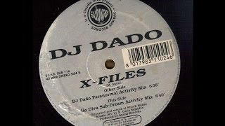 DJ Dado - X-Files (Claudio Diva Sub-Dream Activity Mix)