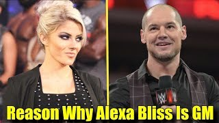 Real Reason Why WWE Made Alexa Bliss RAW WOMEN'S GENERAL MANAGER!