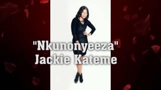Download Video Nkunonyeeza  by  Jackie Kateme  #Dir Kakule Jeal MP3 3GP MP4