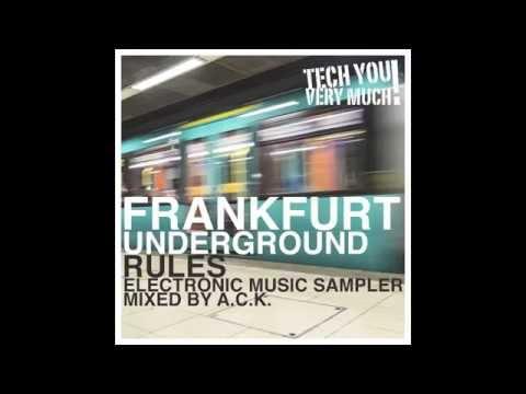 Frankfurt Underground Rules (Mixed By A.C.K.) - Mini Mix Video