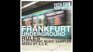 Frankfurt Underground Rules (Mixed By A.C.K.) - Mini Mix Video