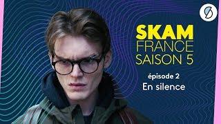 SKAM FRANCE S5 - Épisode 2 (intégral)