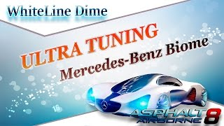 Asphalt 8: ULTRA TUNING Mercedes - Benz Biome