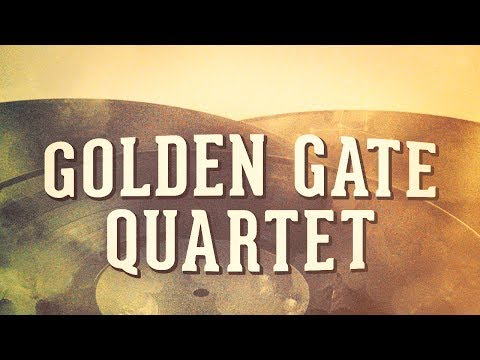 Golden Gate Quartet, Vol. 1 « Les idoles du gospel » (Album complet)