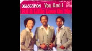 Delegation - Put A Little Love on Me