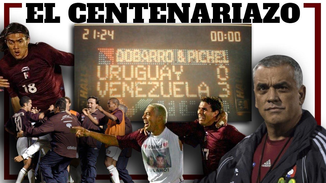 EL CENTENARIAZO: Uruguay 0 - VENEZUELA 3 - La Vinotinto y su golpe a la mesa - Recordar es vivir 🔥