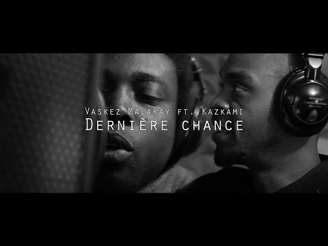 ALM ft. Vaskez Malakay, Kazkami - Dernière chance (Official video)