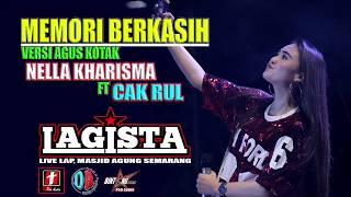 """Gambar cover MEMORI BERKASIH- AGUS  kotak NELLA KHARISMA  ft CAK  RUL terbaru """"lagista"""" live semarang fair 2019"""
