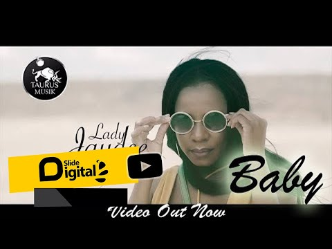 Baby (Official Music Video) - Lady Jaydee