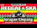 SKA 86    Juragan Empang    Reggae Ska Version
