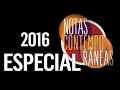 Notas Contemporâneas | Especial 2016