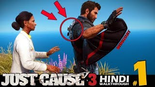 JUST CAUSE 3 Hindi Part 1 - TETHER / WINGSUIT / GRAPPLER (PS4 Gameplay)