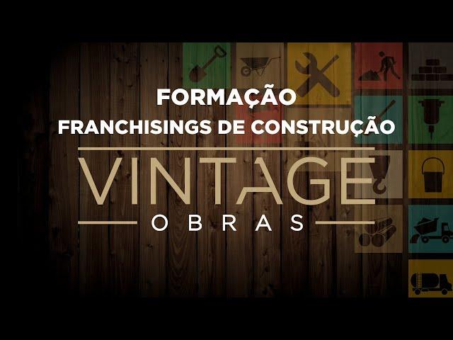 Formação - Franchisings de Construção Vintage Obras e Casa Amarela Obras