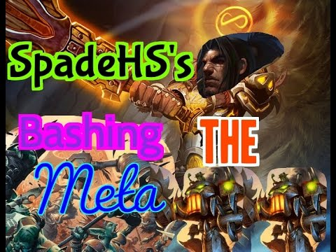 HearthPWN D3CK Spotl!ght: SpadeHS's Bashing the Meta WARRIOR DECK!!!