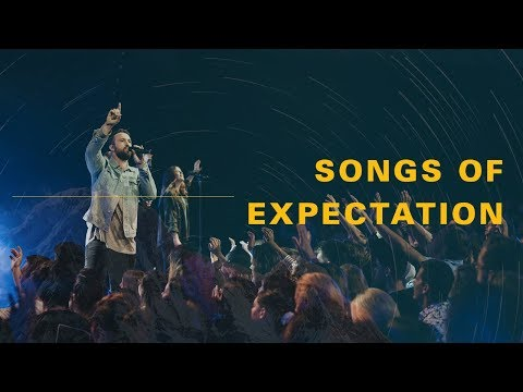 Songs Of Expectation - Recorded Live at C3 Church Oxford Falls