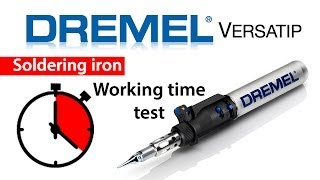 Dremel Versatip soldering iron working time test