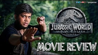 Jurassic World - Fallen Kingdom Movie Review by Vj Abishek | Open Pannaa