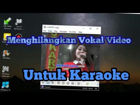 Cara Mudah Menghilangkan Vokal Video Untuk Karaoke How To Delete Vocal Audio In Video Boy Tk Youtube