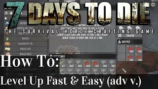 7 Days to Die | Power Leveling Tutorial : How To Level Up Fast | Alpha 14 | PC