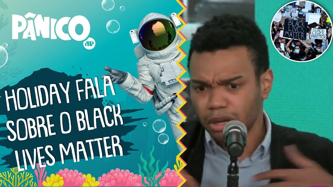Fernando Holiday: 'BLACK LIVES MATTER defende a SUPREMACIA NEGRA'
