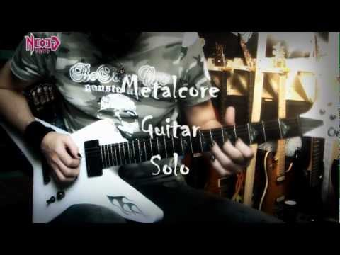 Metalcore guitar solo - Neogeofanatic
