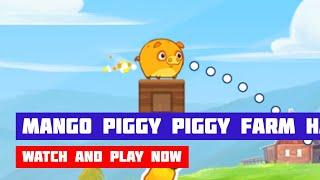 Mango Piggy Piggy Farm Harvest · Game · Gameplay