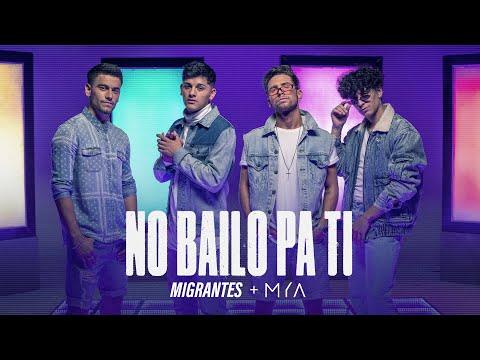 Migrantes, MYA & Nico Valdi – No Bailo Pa Ti