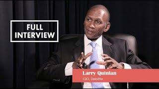 Learning from CIOs – Larry Quinlan, Full Episode