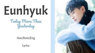 Gambar cover Eunhyuk - Today More Than Yesterday || Lyrics (Han/Rom/Eng)