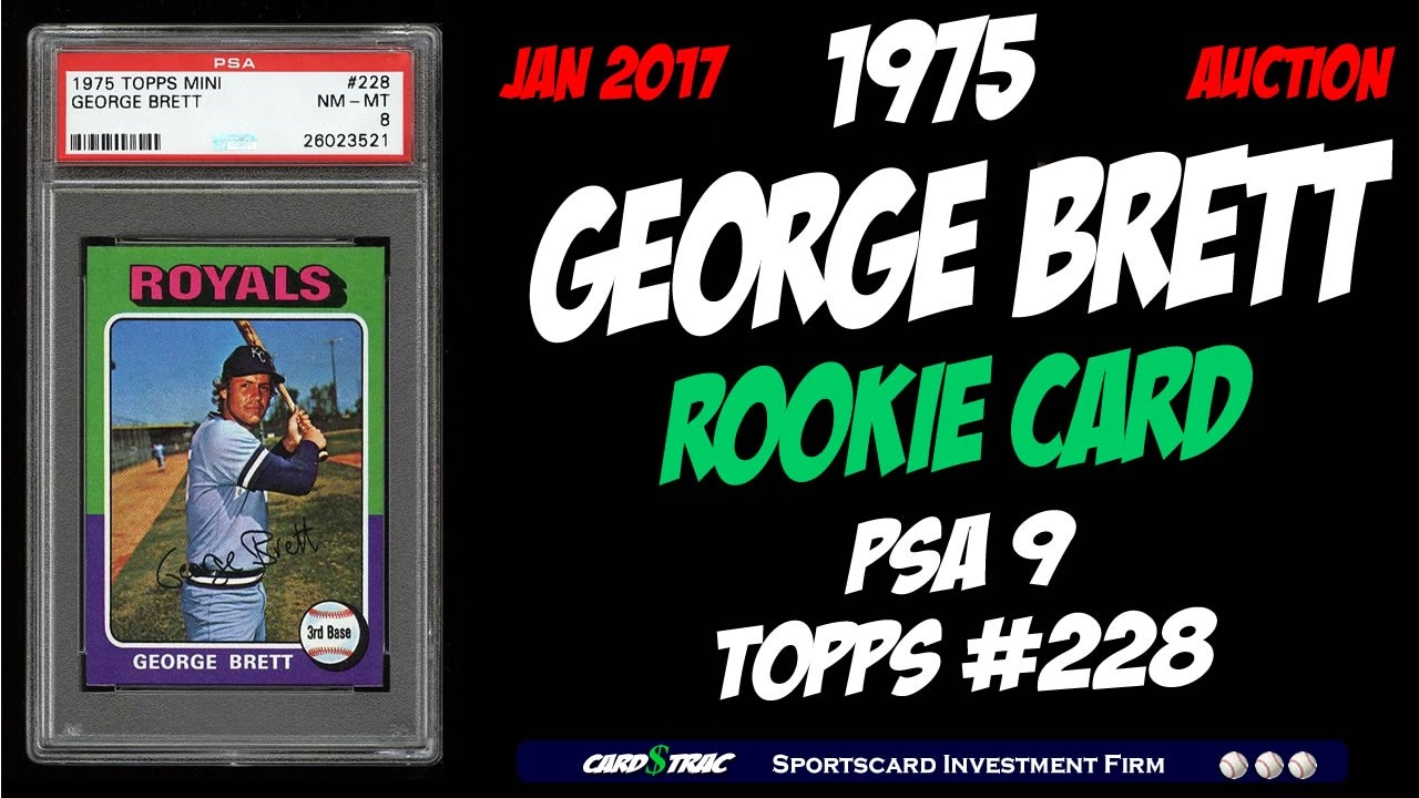 1975 George Brett Rookie Card Graded Psa 9 George Brett Rookie Card