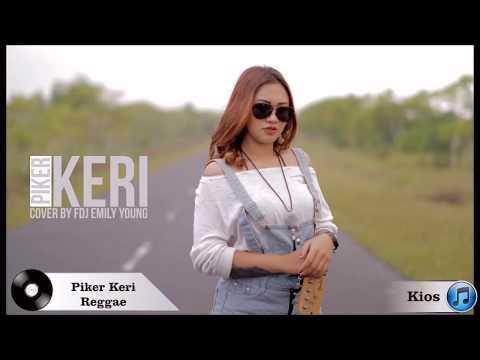 FDJ EMILY YOUNG Piker Keri Cover Reggae Lyrics