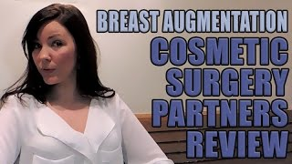 UK Breast Augmentation Patient review for Cosmetic Surgery Partners London